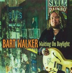 Bart Walker - Took It Like A Man