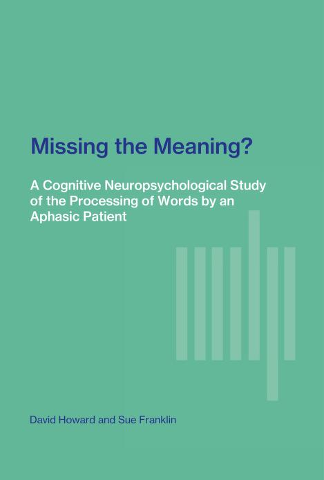 Missing the Meaning? by David Howard, Sue Franklin