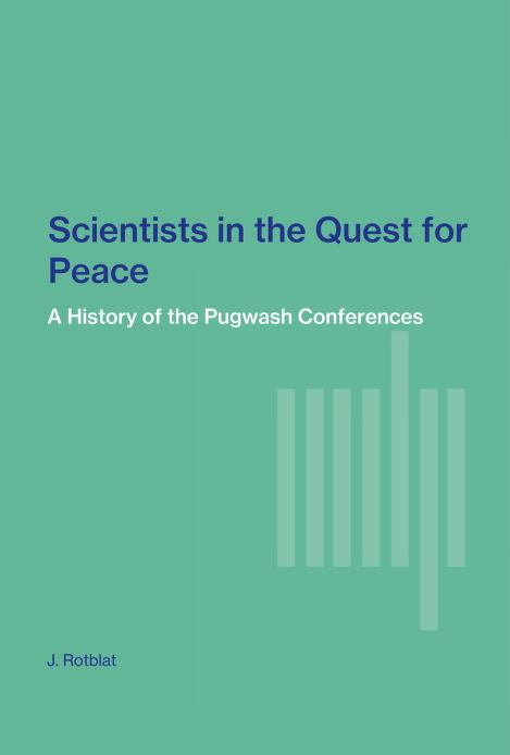 Scientists in the quest for peace by Joseph Rotblat