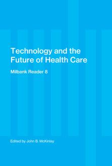 Cover of: Technology and the future of health care | edited by John B. McKinlay.